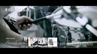 Blu-BiLLioN New Single [Sincerely yours] Spot