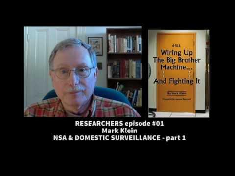 Researchers #1: Mark Klein - NSA & Domestic Surveillance - part 1
