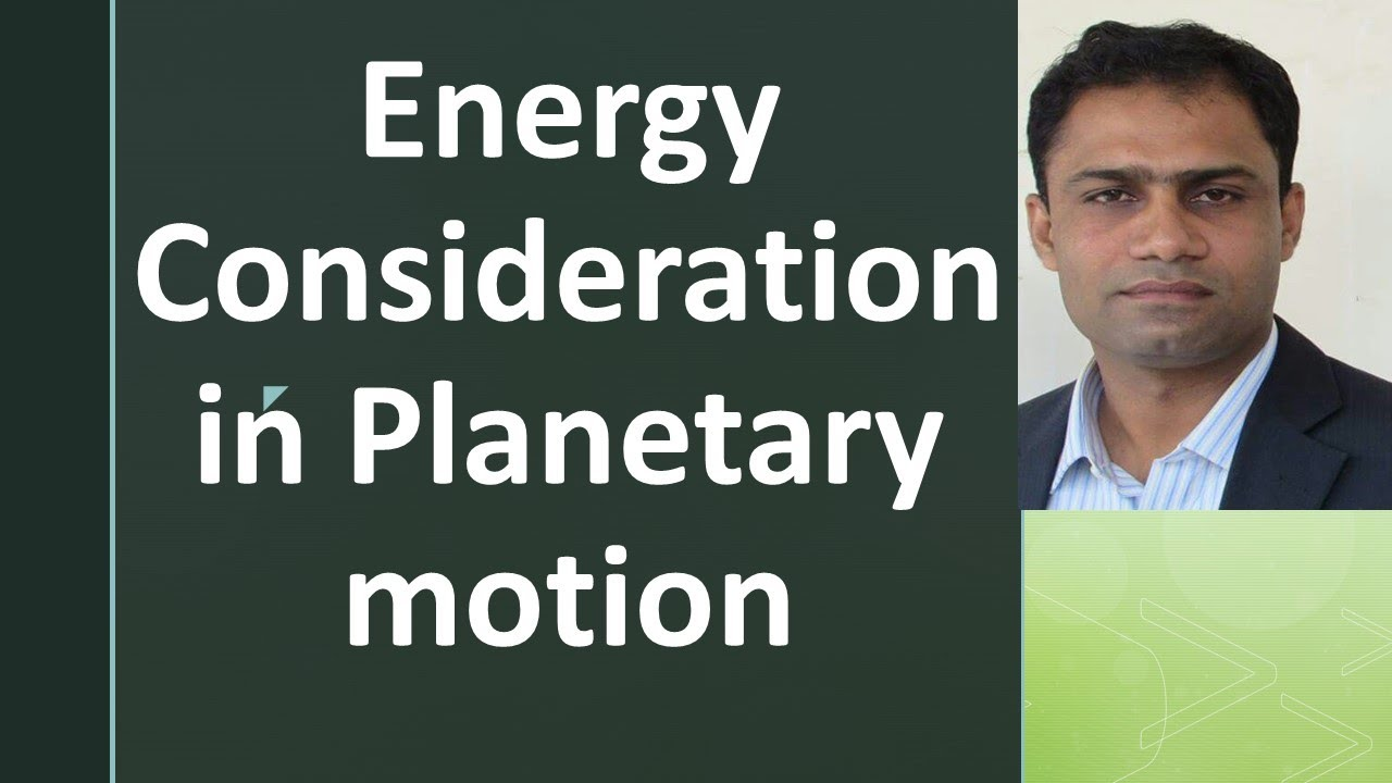 Energy Consideration in Planetary & satellite motion by systematic way to Physics