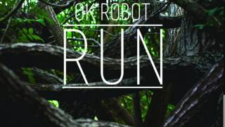 Ok Robot - Run