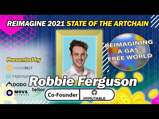 REIMAGINE 2021 - Robbie Ferguson - Immutable - Co-Founder & President