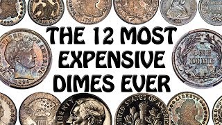 The 12 Most Expensive Dimes In U.S. History