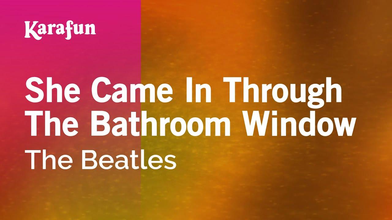 Karaoke She Came In Through The Bathroom Window The Beatles Youtube