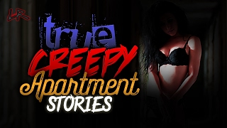 True Creepy Apartment Stories| Bra Lady/The Fire