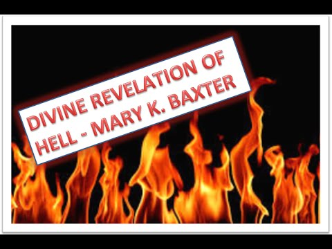 A DIVINE REVELATION OF HELL - MARY K. BAXTER