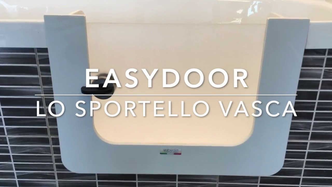 Easydoor lo sportello per vasca da bagno youtube - Fasciatoio per vasca da bagno ...