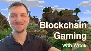 Blockchain Gaming with Witek (Enjin)