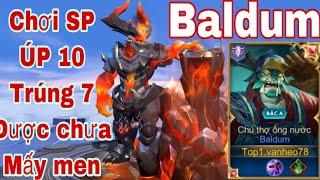Baldum Mùa 16 Sp Phải Thế AE Ak | Úp 10 phát Trúng 7 Là Chuẩn Chưa AE | Liên Quân Mobile