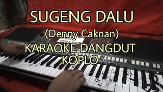 Download Sugeng Dalu (Denny Caknan) Karaoke Versi Dangdut Koplo