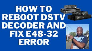 How to reboot your DStv decoder and fix e48-32 error 0839477233 your DStv specialist South Africa screenshot 5