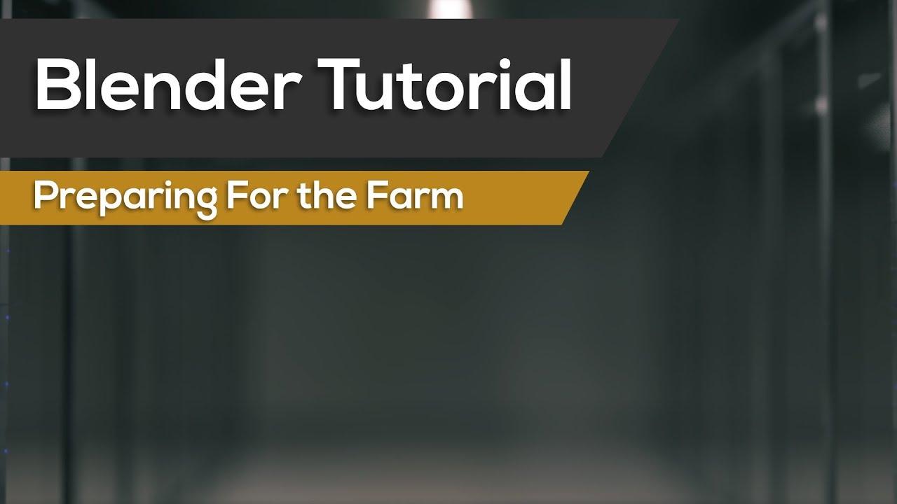 Tips for Using a Render Farm - BlenderNation