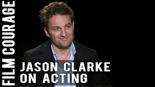 When I Realized I Wanted To Be An Actor by Jason Clarke
