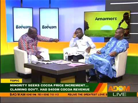 Minority seeks cocoa price increment... - Badwam Mpensenpensenmu on Adom TV (27-10-17)