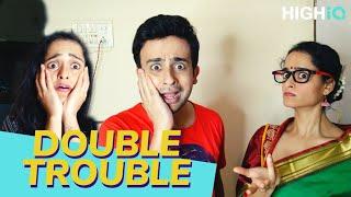 Biwi & ME | Double Trouble | S02E06 | HighIQ