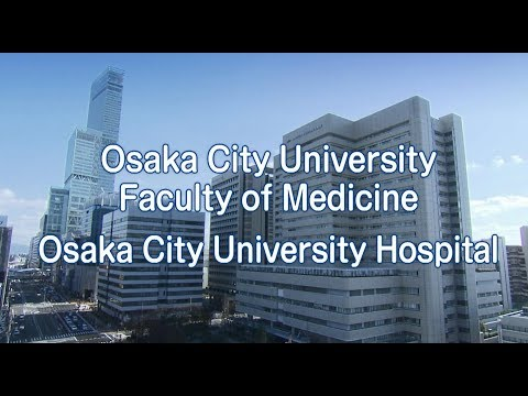 Osaka City University Faculty of Medicine Hosupital
