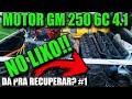 Recuperando motor de Opala (GM 250) que ia para o lixo - Limpeza geral - Episódio 1