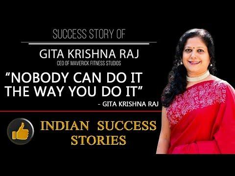 Nobody can do it the way you do it - Gita Krishnaraj | CEO Maverick Fitness | Indian Success Stories