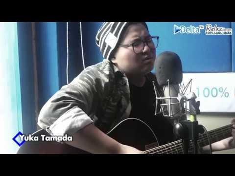 YUKA TAMADA - SAKITNYA TUH DISINI (Live at DELTA FM)