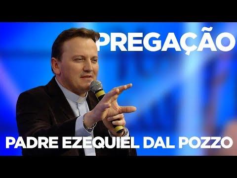 PREGAÇÃO  PADRE EZEQUIEL DAL POZZO  NOITE DE LOUVOR  18/09/17