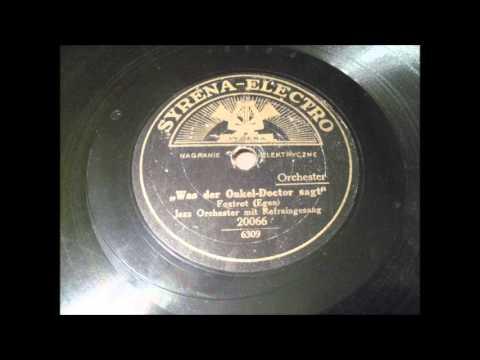 """German Jazz on Syrena-Electro: """"Was der Onkel-Doctor sagt"""" (1929)"""