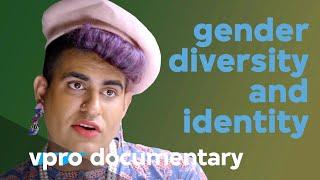 Gender diversity & identity in Queertopia - VPRO documentary