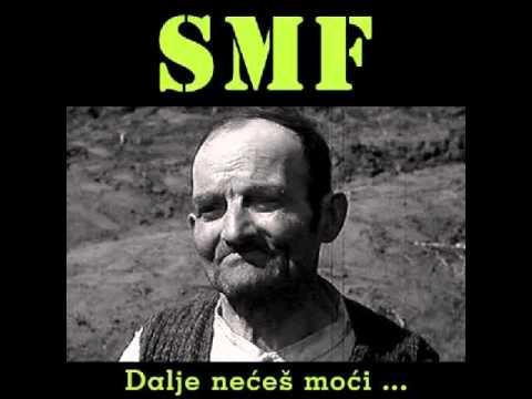 SMF - Oću Moju Platu (HQ audio)