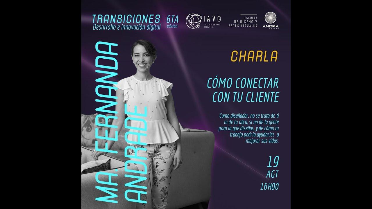 🧑💻👌  Como conectar con tu cliente con Ma. Fernanda Andrade
