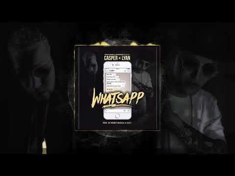 Casper Feat Lyan - Whatsapp