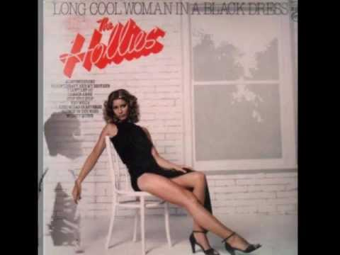 Long Cool Woman In A Black Dress The Hollies 1971