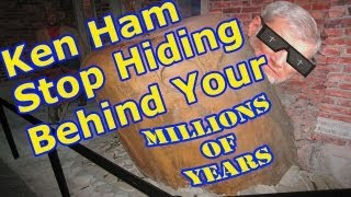 Ken Ham: Stop Hiding Behind Your