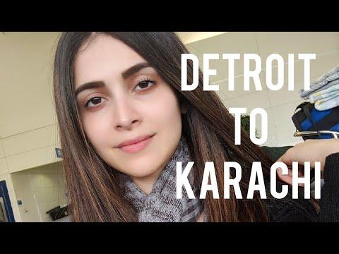 Detroit to Karachi- bits of my last 22 hours
