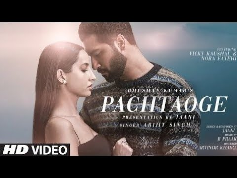 bara-pachtaoge-(official-video)-||-arijit-singh-new-song-2019-||-shahbaz-rajput