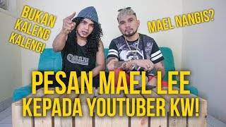 MAELL LEE ANCAM PARA YOUTUBER KW!!