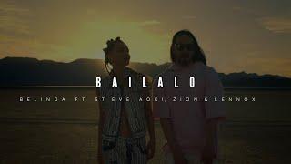 Bailalo - Belinda ft Steve Aoki, Zion & Lennox [LETRA]