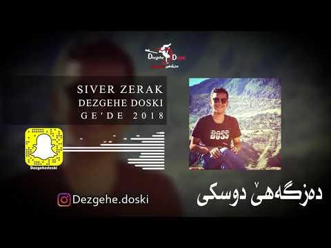 Siver Zirek - Ge'de ( 2 ) 2018  ( Dezgehe Doski )
