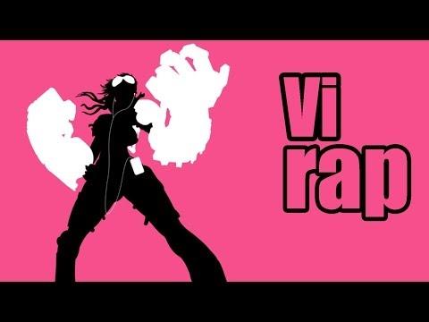 League of Legends : Nice Try Vi (Rap)