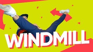 WINDMILL / ГЕЛИК • БРЕЙК ДАНС УРОК • POWER MOVE ПРОКАЧ