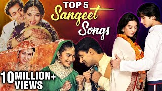 Sangeet Songs | Top 5 Sangeet Songs | Marriage Dance Songs | संगीत के गाने | Romantic Songs