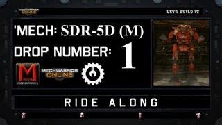 MWO Ride Along: SDR-5D (M) Drop 1