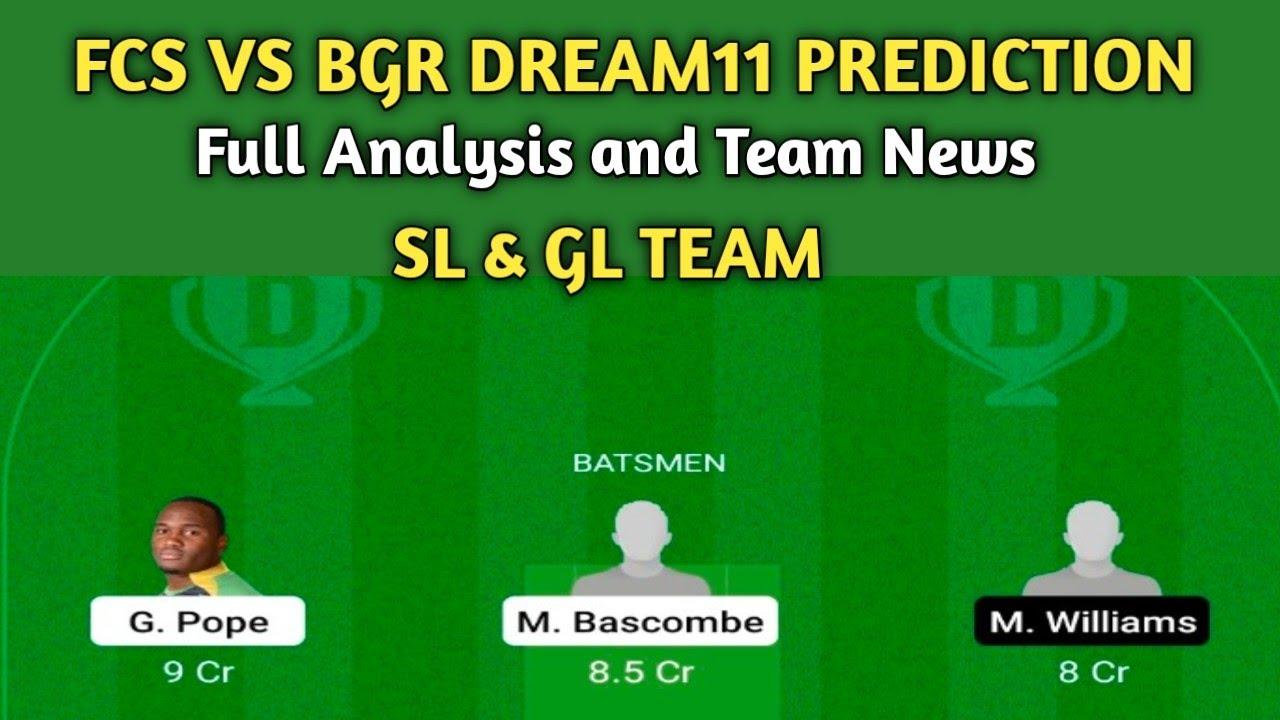 FCS VS BGR VINCY PREMIER LEAGUE   FCS VS BGR DREAM11   FCS VS BGR DREAM11 TEAM   FCS VS BGR