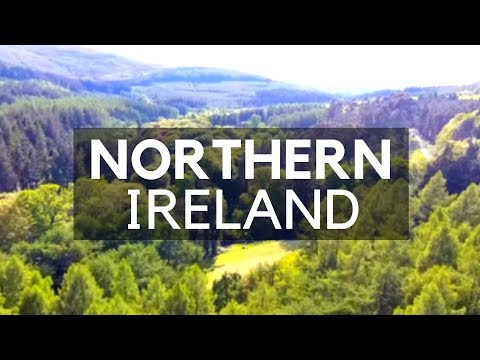 Amazing Video About Northern Ireland; Some Great Places To Visit In Northern Ireland/Places To See
