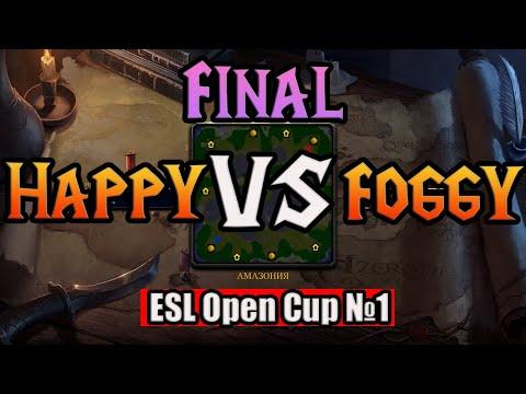Happy Vs Foggy - ESL Open Cup №1 - Final