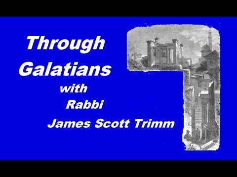 Through The Book Of Galations Lesson 1