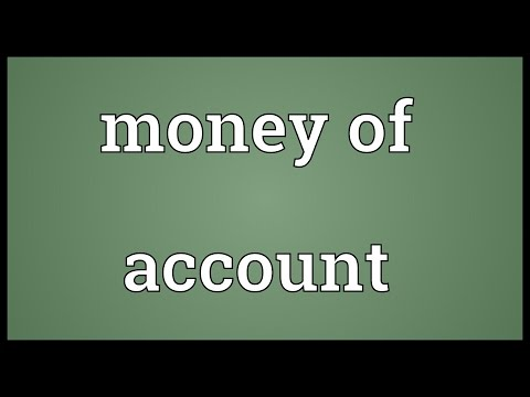 Money of account Meaning