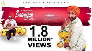 Paariyan | Happy Deol | Sam Gill | Official HD Video | NEW PUNJABI SONG | Haani Records