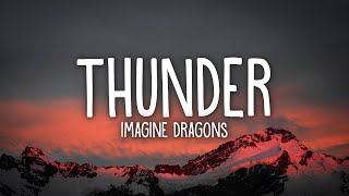 Imagine Dragons - Thunder (Lyrics)