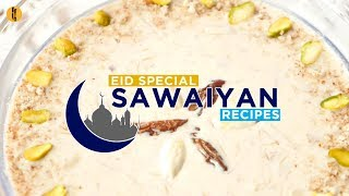Eid Special Sawaiyan Recipes By Food Fusion