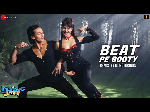 Beat Pe Booty Remix - DJ Notorious | A Flying Jatt | Tiger Shroff & Jacqueline Fernandez