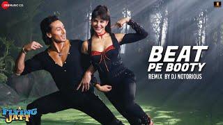Beat Pe Booty Remix - DJ Notorious | A Flying Jatt | Tiger Shroff & Jacqueline Fernandez