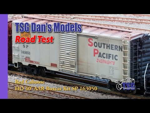 HO Scale Southern Pacific Box Car Road Test Dan's Models